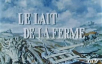 video-archive-1-le-lait-de-la-ferme